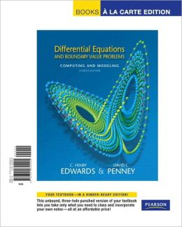 Differential Equations and Boundary Value Problems: Computing and Modeling, Books a la Carte Edition