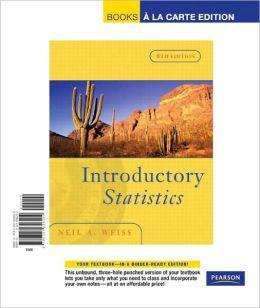 Introductory Statistics, Books a la Carte Edition
