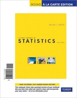 First Course in Statistics, A, Books a la Carte Edition