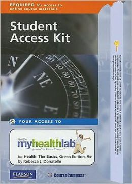 MyHealthLab Student Access Kit for Health: The Basics, Green Edition