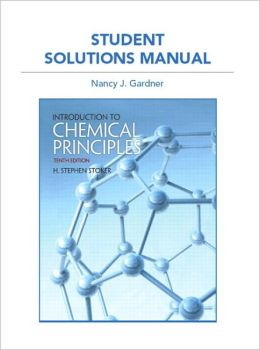 Student Solutions Manual for Introduction to Chemical Principles