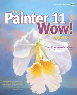 The Painter 11 Wow! Book (WOW! Series)