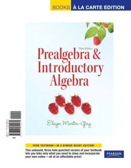 Prealgebra & Introductory Algebra, Books a la Carte Edition