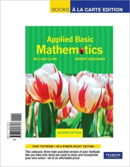 Applied Basic Mathematics, Books a la Carte Edition