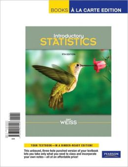 Introductory Statistics, Books a la Carte Edition