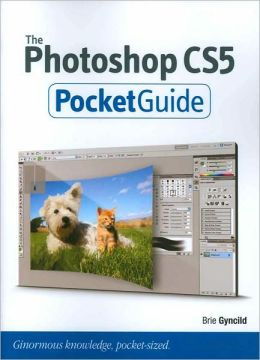 The Photoshop CS5 Pocket Guide