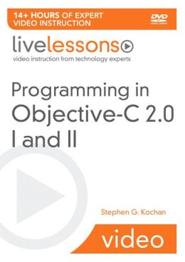 Programming in Objective-C 2.0 I and II Livelessons