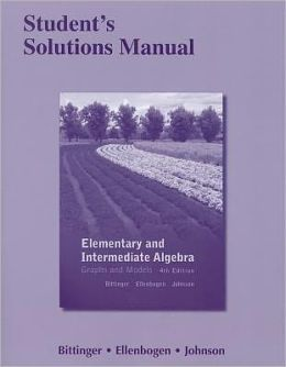 Student's Solutions Manual for Elementary and Intermediate Algebra: Graphs and Models
