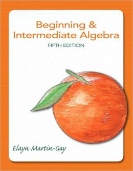 Beginning & Intermediate Algebra plus MyMathLab Student Access Kit