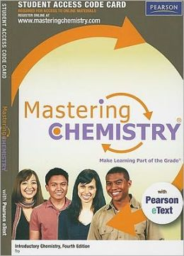 MasteringChemistry with Pearson eText Student Access Code Card for Introductory Chemistry
