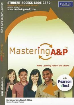 MasteringA&P with Pearson eText -- Standalone Access Card -- for Human Anatomy