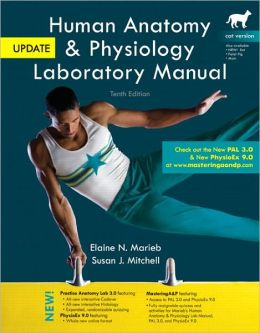 Human Anatomy & Physiology Laboratory Manual with MasteringA&P, Cat Version, Update