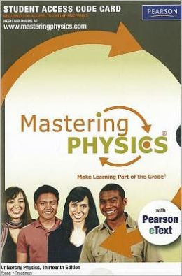MasteringPhysics with Pearson eText Student Access Code Card for University Physics