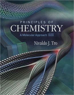 Principles of Chemistry: A Molecular Approach with Mastering Chemistry