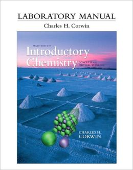 Laboratory Manual for Introductory Chemistry: Concepts and Critical Thinking