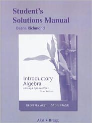 Student's Solutions Manual for Introductory Algebra through Applications