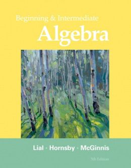 Beginning & Intermediate Algebra plus MyMathLab/MyStatLab Student Access Code Card (5th Edition)