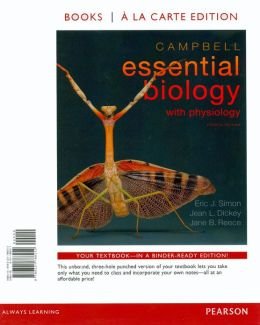 Campbell Essential Biology with Physiology, Books a la Carte Plus MasteringBiology