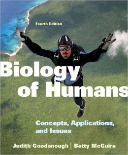 Biology of Humans: Concepts, Applications, and Issues with MasteringBiology
