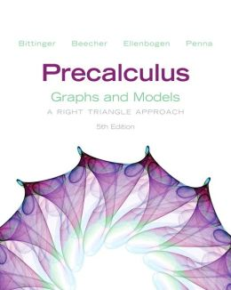 Precalculus: Graphs and Models and Graphing Calculator Manual Package