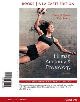 Human Anatomy & Physiology, Books a la Carte Plus MasteringA&P