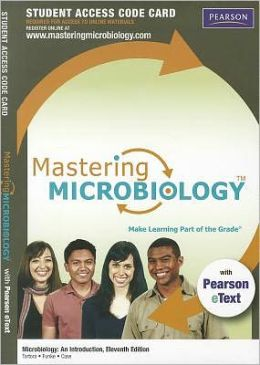 MasteringMicrobiology with Pearson eText -- Standalone Access Card -- for Microbiology: An Introduction