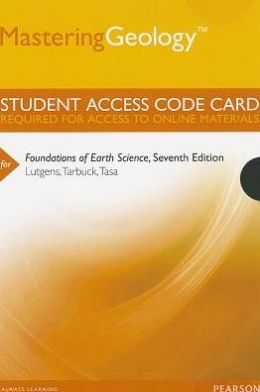 MasteringGeology -- Standalone Access Card -- for Foundations of Earth Science