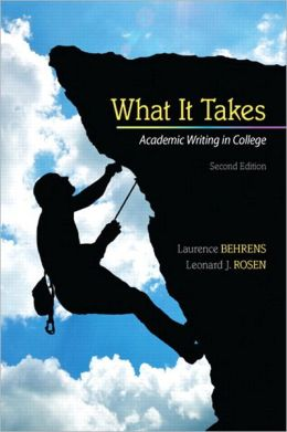 What it Takes: Academic Writing in College Plus NEW MyCompLab