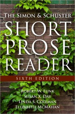 Simon and Schuster Short Prose Reader, The (with NEW MyWritingLab Student Access Code Card)