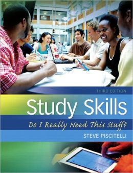 Study Skills: Do I Really Need This Stuff?, 3/e