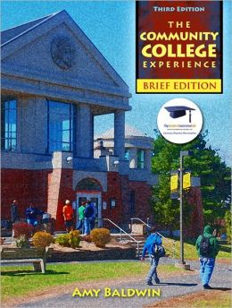 Community College Experience, Brief Edition, The Plus NEW MyStudentSuccessLab 2012 Update -- Access Card Package