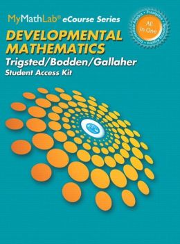 MyMathLab for Trigsted/Bodden/Gallaher Developmental Mathematics -- Access Card