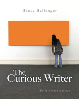The Curious Writer: Brief Edition with NEW MyCompLab with eText -- Access Card Package