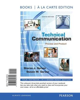 Technical Communication: Process and Product, Books a la Carte Plus NEW MyTechCommLab with eText - Access Card Package