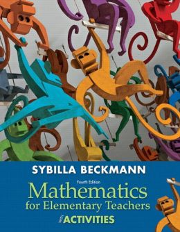 Mathematics for Elementary Teachers with Activities Plus NEW Skills Rview MyMathLab with Pearson eText-- Access Card Package