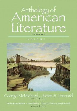 Anthology of American Literature, Volume 1 with NEW MyLiteratureLab --Access Card Package
