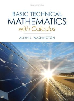 Basic Technical Mathematics with Calculus Plus NEW MyMathLab with Pearson eText -- Access Card Package