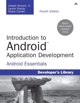 Introduction to Android Application Development: Android Essentials