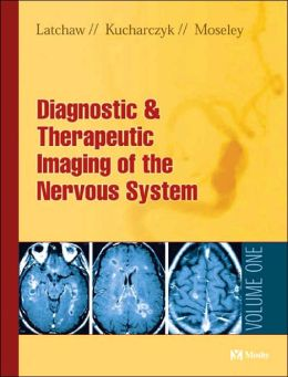 Imaging of the Nervous System: Diagnostic and Therapeutic Applications, 2-Volume Set