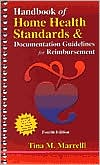 Handbook of Home Health Standards & Documentation: Guidelines for Reimbursement