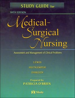 Medical Surgical Nursing: Study Guide
