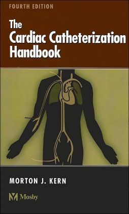Cardiac Catheterization Handbook: Expert Consult - Online and Print