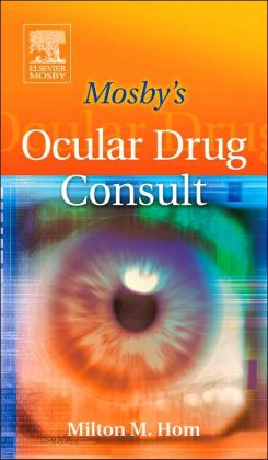 Mosby's Ocular Drug Consult