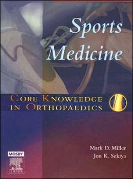 Core Knowledge in Orthopaedics: Sports Medicine
