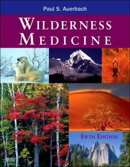 Wilderness Medicine: Text with DVD