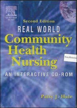 Real World Community Health Nursing: An Interactive CD-ROM
