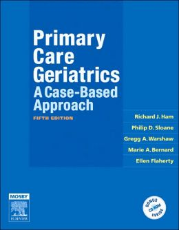 Primary Care Geriatrics: A Case-Based Approach