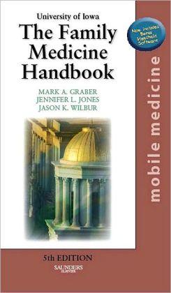 The Family Medicine Handbook: Mobile Medicine Series (Text with BONUS PocketConsult Handheld Software via PIN Code)