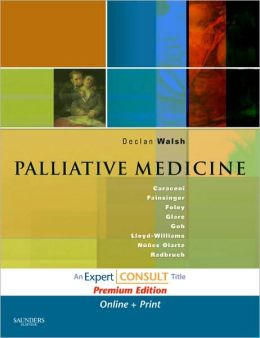 Palliative Medicine: Expert Consult Premium Edition: Enhanced Online Features and Print