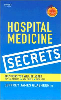 Hospital Medicine Secrets: With STUDENT CONSULT Online Access
